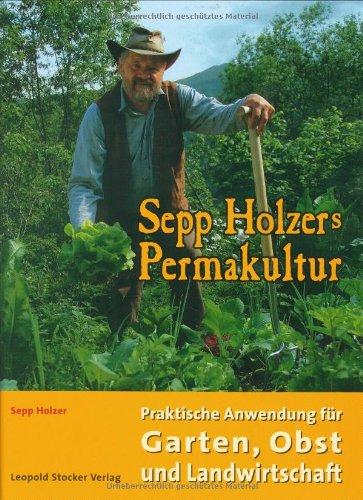 Sepp Holzersche Permakultur